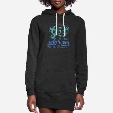 Bible Your God Is With You - Women's Hoodie Dress