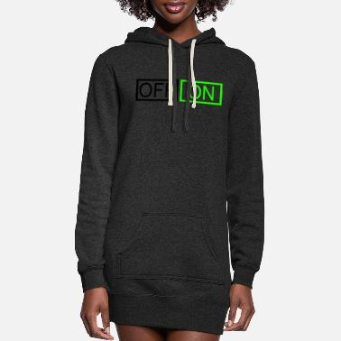 Off OFF or ON - Women's Hoodie Dress