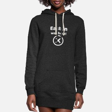 Easton Easton was here Funny gift idea for Easton - Women's Hoodie Dress