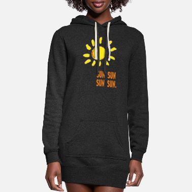 Sun sun sun - Women's Hoodie Dress