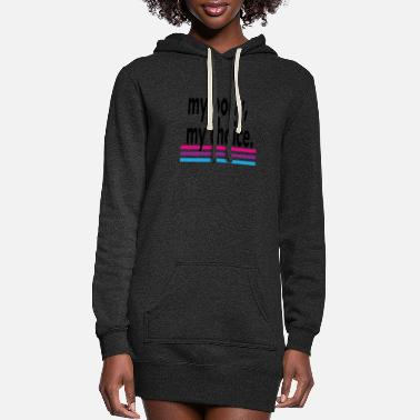 Queen My Body, My Choice. - Women's Hoodie Dress