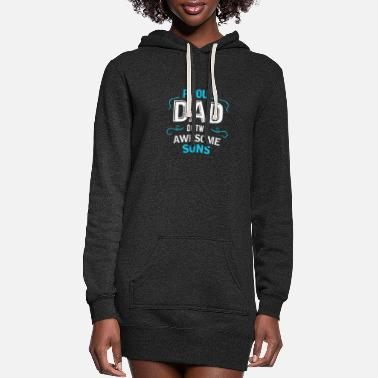 Proud Proud Dad of Two Awesome Sons Father Son shirt - Women's Hoodie Dress