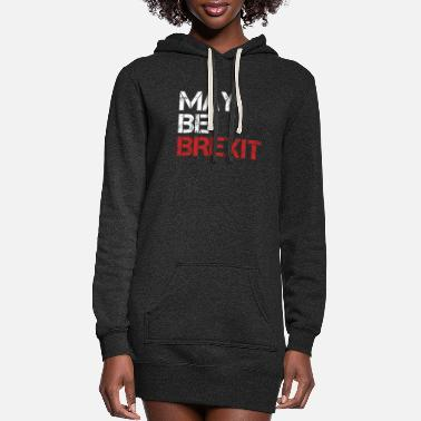 Union Jack May Be Brexit British UK Brexit Europe Exit Gift - Women's Hoodie Dress