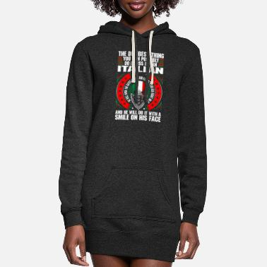Italian The Dumbest Thing An Italian - Women's Hoodie Dress