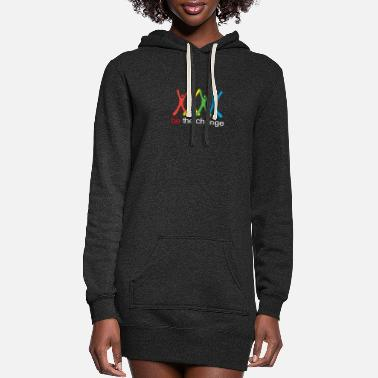 Change be the change - Women's Hoodie Dress