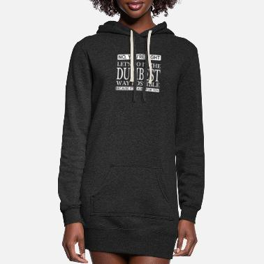 You re Right - Women's Hoodie Dress
