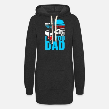 Best Dad Best Father I Love You Dad - Women's Hoodie Dress