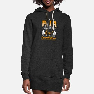 Papa - I'm way too cool to be called grandfather - Women's Hoodie Dress