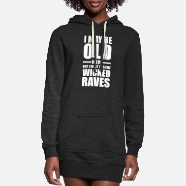 Rave Wicked Raves EDM Quote - Women's Hoodie Dress