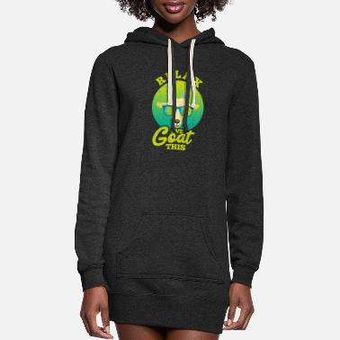 Goat Relax I've Goat This - Women's Hoodie Dress