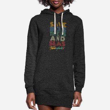 Recycling Save Bees Trees And Seas There's No Planet B - Women's Hoodie Dress