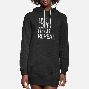 Man Live Love Read Repeat Funny Saying - Women's Hoodie Dress
