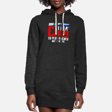 College Ice Hockey Player Gift I Funny Hockey Game Fan - Women's Hoodie Dress