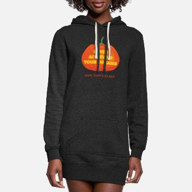 Achieve Your Dreams Never Achieving Your Dreams Now That's Scary - Women's Hoodie Dress