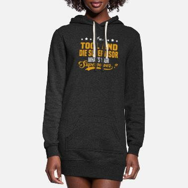 Tool And Die Tool and Die Supervisor - Women's Hoodie Dress