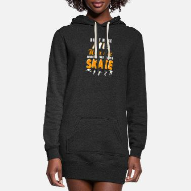 Alva Love Skate - I want to Skate t-shirt for skater - Women's Hoodie Dress