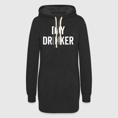 Day Drinker Funny Quote - Women's Hoodie Dress