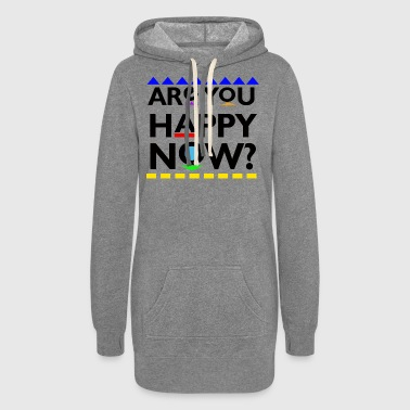 Are you Happy Now? - Women's Hoodie Dress