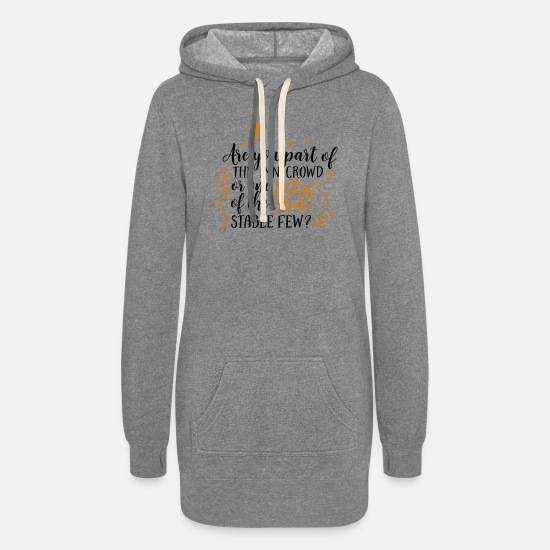 Crowd Hoodies & Sweatshirts - Are you part of the inn crowd or one ... - Women's Hoodie Dress heather gray