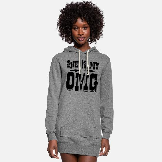Love Hoodies & Sweatshirts - She Is My OMG ©WhiteTigerLLC.Com # - Women's Hoodie Dress heather gray