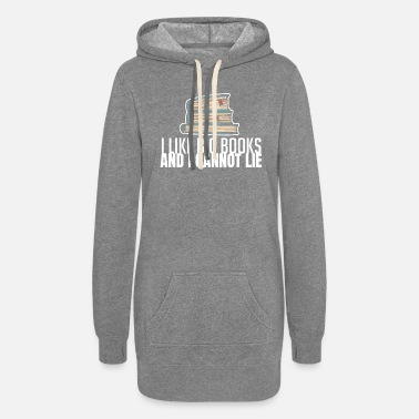 Library I Like Big Books And I Cannot Lie Book Lover Gift - Women's Hoodie Dress