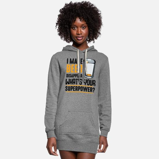 Alcohol Hoodies & Sweatshirts - I Make Beer What's Your Superpower? Gift - Women's Hoodie Dress heather gray