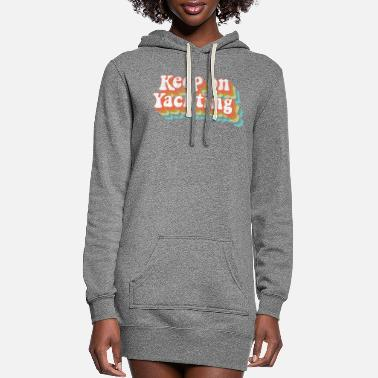 California Vintage Yacht Rock Party Boat Drinking Keep on - Women's Hoodie Dress
