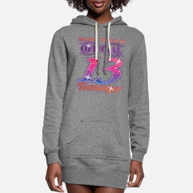 Girls 13th Birthday Gift For An Official 13 Teenager - Women's Hoodie Dress