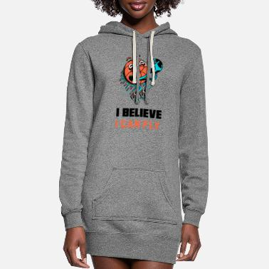 Save I Believe I Can Fly - Women's Hoodie Dress
