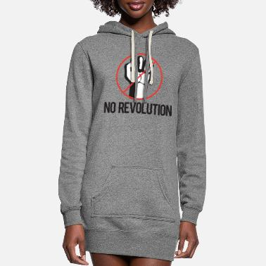 Revolution no revolution - Women's Hoodie Dress