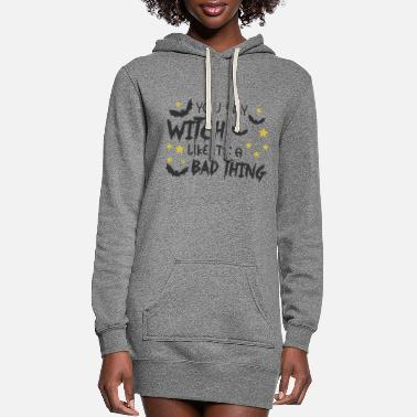 Ghost You Say Witch Like It's A Bad Thing - Women's Hoodie Dress