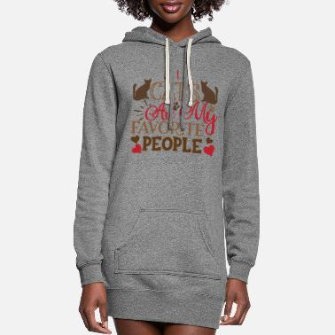 Decoration Cats Are My Favorite People - Women's Hoodie Dress