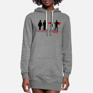 Parents Your parents - My parents - Women's Hoodie Dress