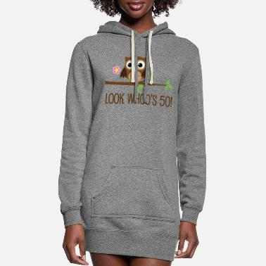 Funny 50th Birthday 50th Birthday Owl Look Whoos 50 - Women's Hoodie Dress