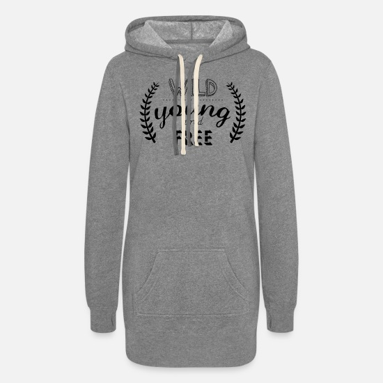 Wild Hoodies & Sweatshirts - young wild and free inscription - Women's Hoodie Dress heather gray