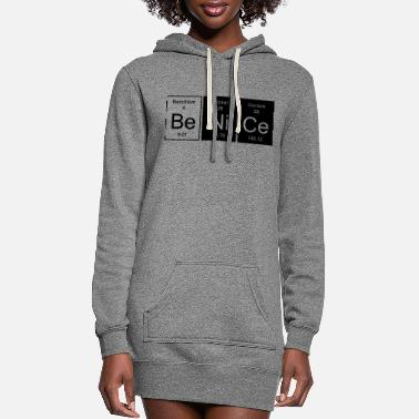 Nice Be Nice - Nice - Women's Hoodie Dress