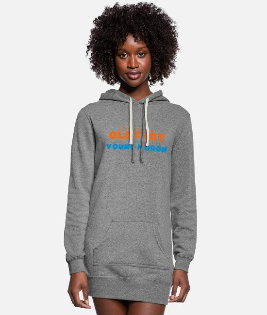 Young Hoodies & Sweatshirts - id rather be an old fart than a young moron - Women's Hoodie Dress heather gray