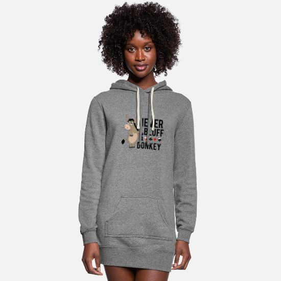 Hold'em Hoodies & Sweatshirts - Never bluff a donkey - Women's Hoodie Dress heather gray