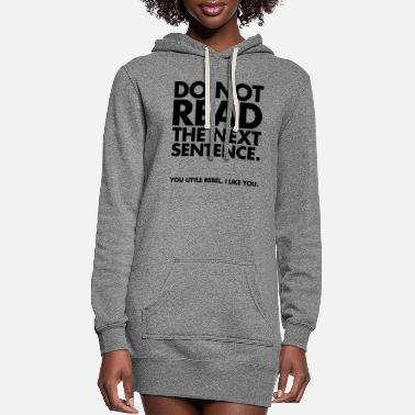 Quotes Do Not Read - Women's Hoodie Dress