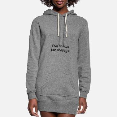 Politics The choice for change President Government - Women's Hoodie Dress