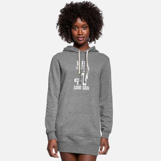 Stick Hoodies & Sweatshirts - Sarcastic that's not a good Sign - Women's Hoodie Dress heather gray