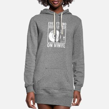 Indie Everything Sounds Better On Vinyl - Music - Women's Hoodie Dress