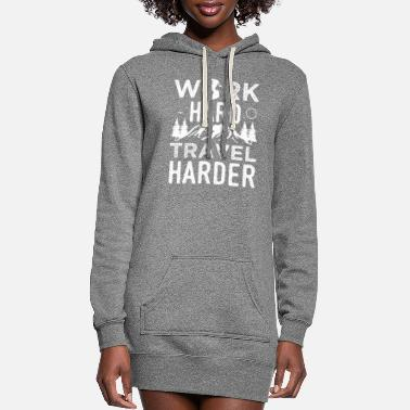 Cruise Sarcastic Travel Design Quote Travel Harder - Women's Hoodie Dress