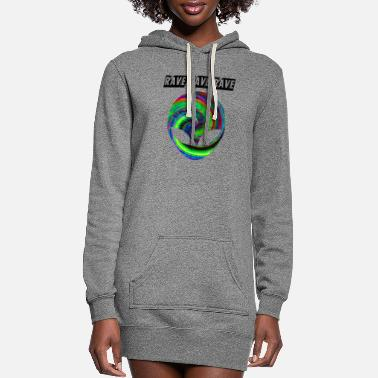 Rave rave rave rave - Women's Hoodie Dress