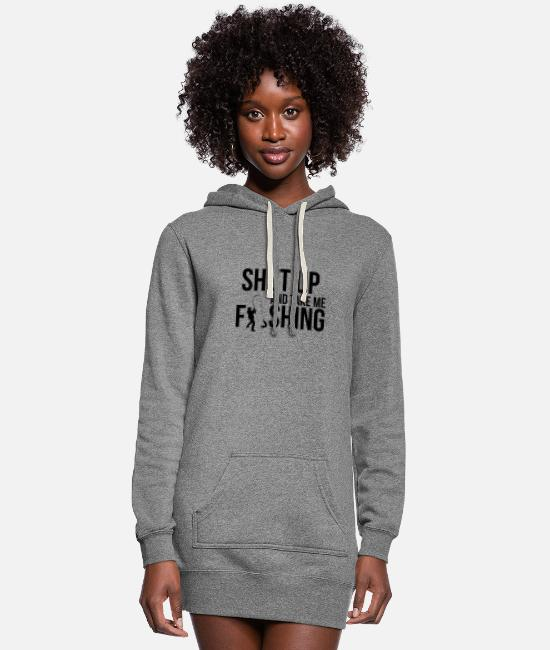 Fishing Puns Hoodies & Sweatshirts - Shut Up and Take Me Fishing - Women's Hoodie Dress heather gray