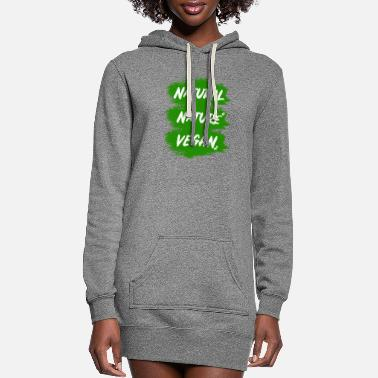 Natural Vegan - nature - natural - Women's Hoodie Dress