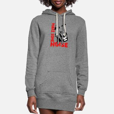 Noise Make some noise / Noise - Women's Hoodie Dress