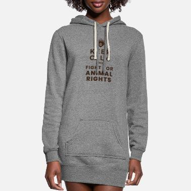 Animal Keep Calm and Fight for Animal Rights - Gift Idea - Women's Hoodie Dress