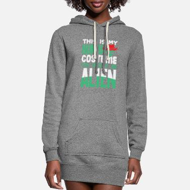 Form This is my Human Costume Im really an alien - Women's Hoodie Dress