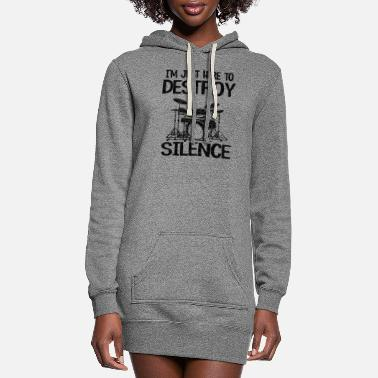 Death Here To Destroy Silence Funny Drummer Gift Drums - Women's Hoodie Dress